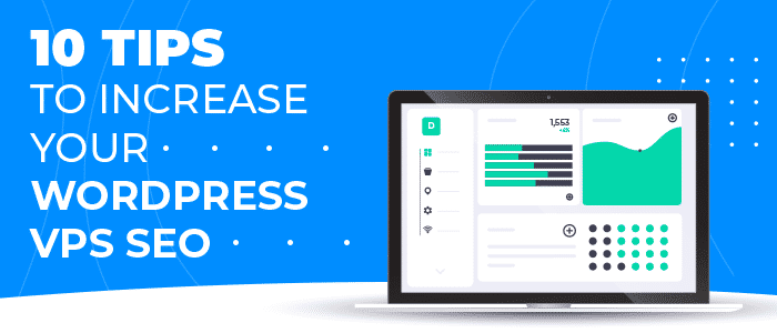 10 tips to increase your wordpress vps seo