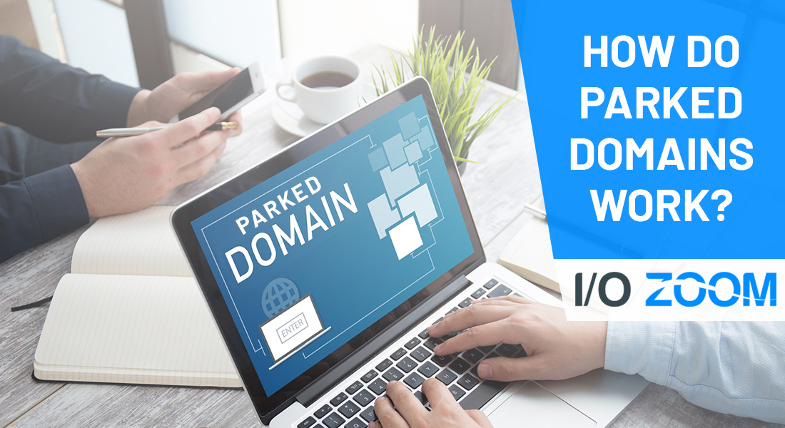 how do parked domains work